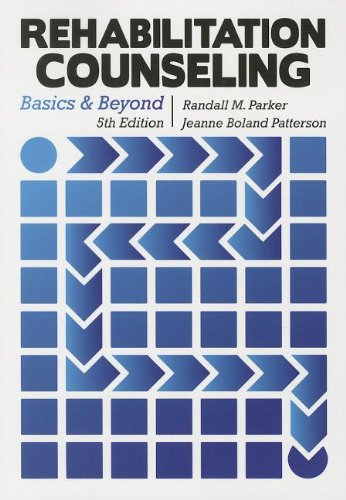 Rehabilitation Counseling: Basics and Beyond: Patterson, Jeanne Boland,Parker,