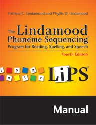 9781416404965: LiPS The Lindamood Phoneme Sequencing Program (For Reading, Spelling, and Speech - Manual)