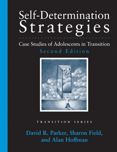 9781416405405: Self-Determination Strategies for Adolescents in Transition: Learning from Case Studies (Pro-Ed Series on Transition)