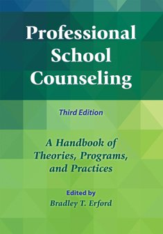 Professional School Counseling: A Handbook of Theories,: by Bradley T.