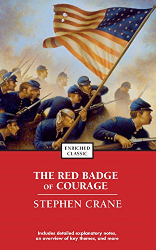 The Red Badge of Courage (Enriched Classics): Stephen Crane