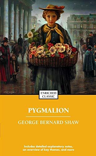 Pygmalion (Enriched Classics Series): George Bernard Shaw