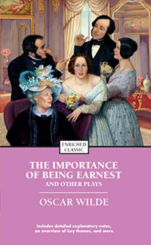 The Importance of Being Earnest and Other Plays (Enriched Classics) (9781416500421) by Oscar Wilde