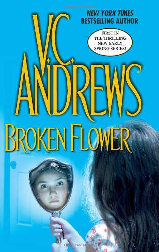 9781416500537: Broken Flower (Early Spring)