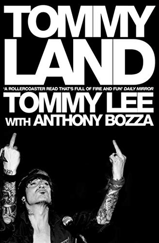 Tommyland (1416502025) by Tommy Lee