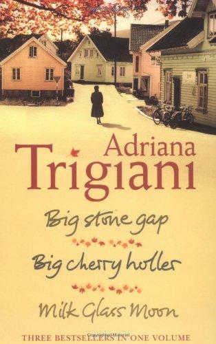 "The Big Stone Gap Trilogy: ""Big Cherry Holler"", ""Big Stone Gap"", ""Milk ..."