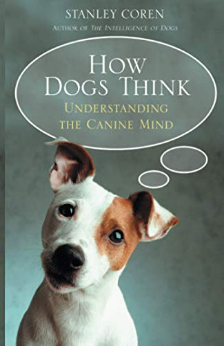 9781416502258: How Dogs Think