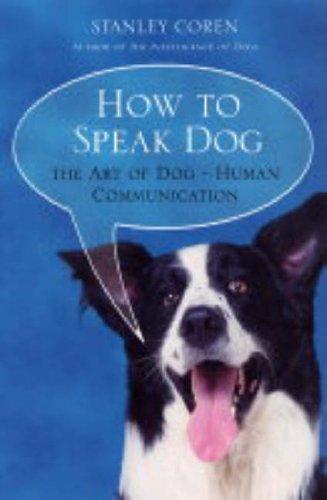 9781416502265: How To Speak Dog