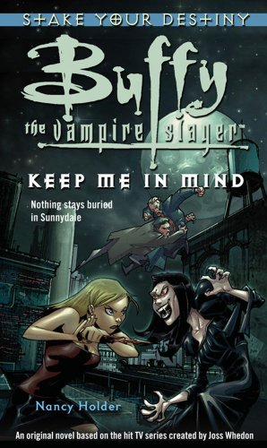 9781416502418: Buffy: Keep Me In Mind