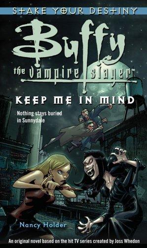 9781416502418: Buffy: Keep Me In Mind