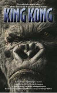 King Kong: The Official Novelization (King Kong): Golden, Christopher