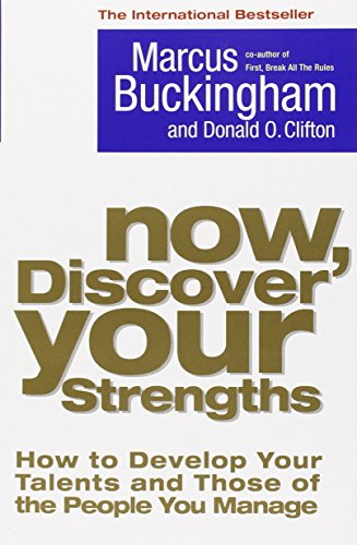 9781416502654: Now, Discover Your Strengths: How To Develop Your Talents And Those Of The People You Manage