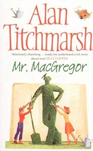 Mr MacGregor: Alan Titchmarsh