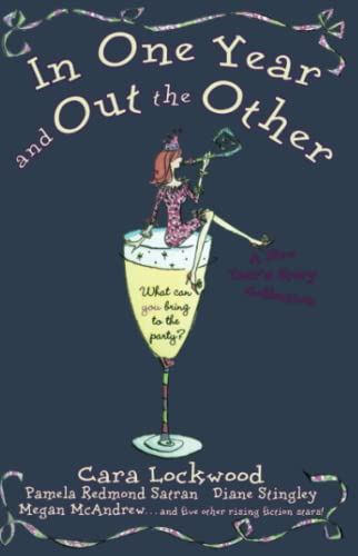 In One Year and Out the Other (1416503307) by Cara Lockwood; Pamela Redmond Satran