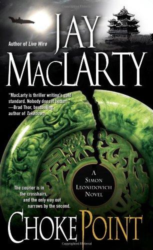Choke Point: Maclarty, Jay