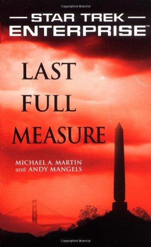 9781416503583: Last Full Measure (Star Trek: Enterprise)