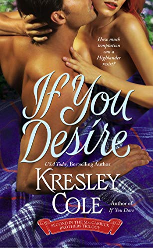 If You Desire (The MacCarrick Brothers, Book: Cole, Kresley