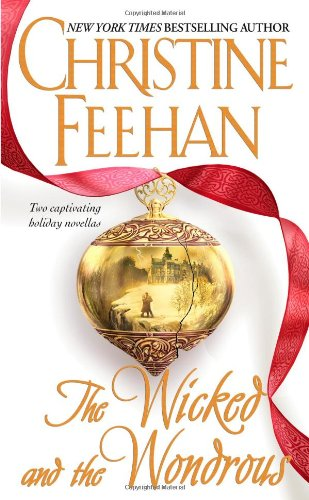 The Wicked and the Wondrous (The Twilight: Feehan, Christine