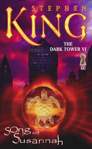 9781416503927: The Dark Tower VI: Song of Susannah