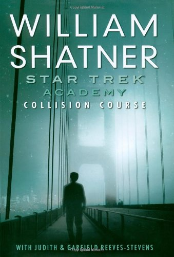 9781416503965: Collision Course (Star Trek: Academy)