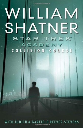 9781416503972: Collision Course: Star Trek: The Academy
