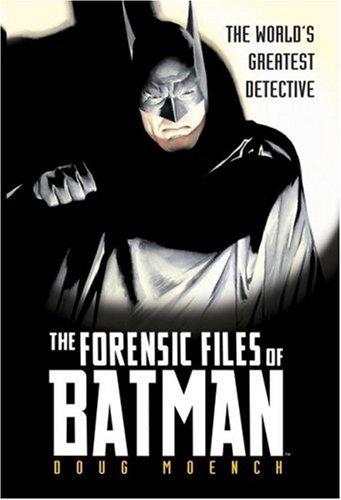9781416504436: Forensic Files Of Batman