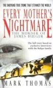 9781416504818: Every Mother's Nightmare: The Killing of James Bulger