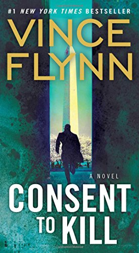 9781416505013: Consent to Kill: A Thriller (A Mitch Rapp Novel)
