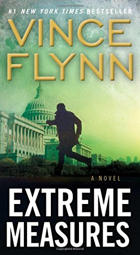 9781416505044: Extreme Measures (Mitch Rapp Novels)