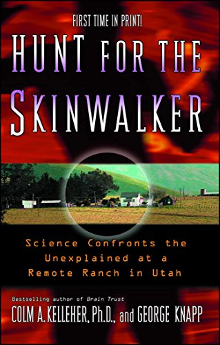 9781416505211: Hunt for the Skinwalker: Science Confronts the Unexplained at a Remote Ranch in Utah