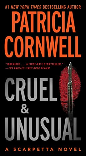 9781416505402: Cruel and Unusual: Scarpetta 4 (Kay Scarpetta)