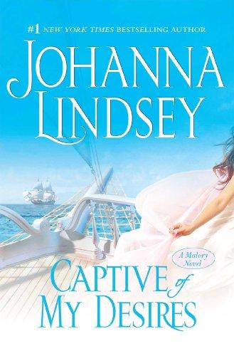Captive of My Desires: A Malory Novel: Lindsey, Johanna