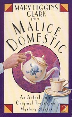 Malice Domestic 2: An Anthology of Original: Mary Higgins Clark,