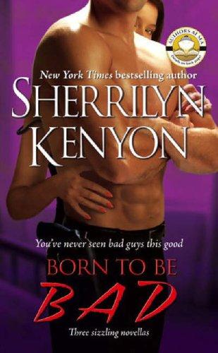 Born to Be BAD (B.A.D.: Bureau of: Sherrilyn Kenyon