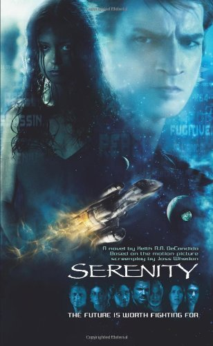 Serenity - The Future is Worth Fighting: Pocket Books