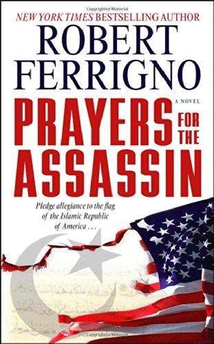 Prayers for The Assassin: Ferrigno, Robert; Robert