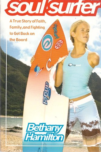 9781416507727: Soul Surfer: A True Story of Faith, Family, and Fighting to Get Back on the Board
