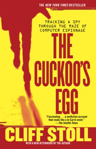 9781416507789: The Cuckoo's Egg: Tracking a Spy Through the Maze of Computer Espionage