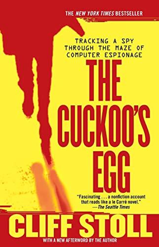 9781416507789: The Cuckoo's Egg: Tracking a Spy Through the Maze of Computer Espionage