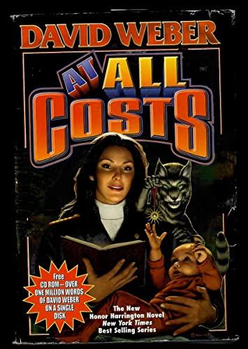 9781416509110: At All Costs (Honor Harrington #11)