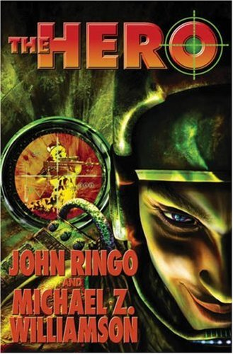 The Hero (Posleen Wars Series #6): Ringo, John, Williamson,