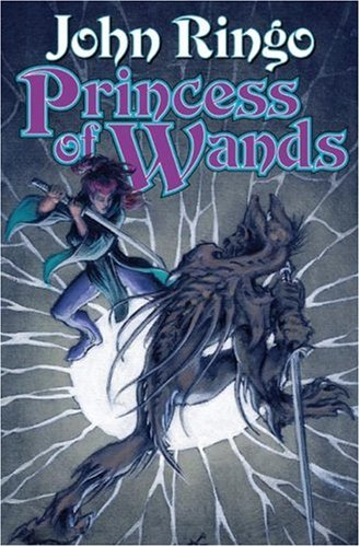 Princess of Wands ***SIGNED***: John Ringo