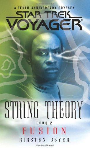 9781416509554: Star Trek: Voyager: String Theory #2: Fusion (Bk. 2)