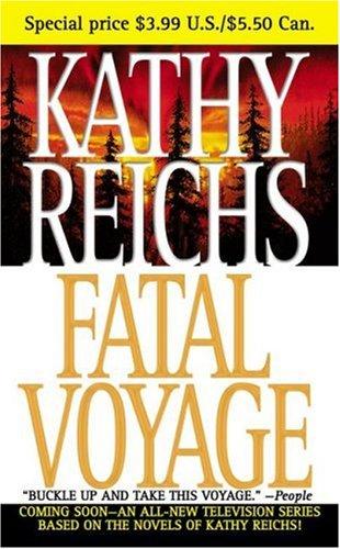 9781416510567: Fatal Voyage (Temperance Brennan Novels)