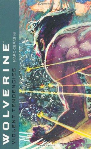 9781416510741: Wolverine: Violent Tendencies (Wolverine (Mass))