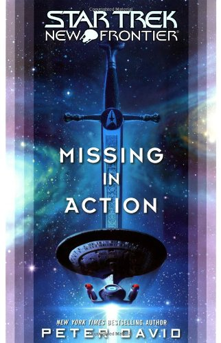 9781416510802: Missing in Action (Star Trek: New Frontier (Unnumbered))