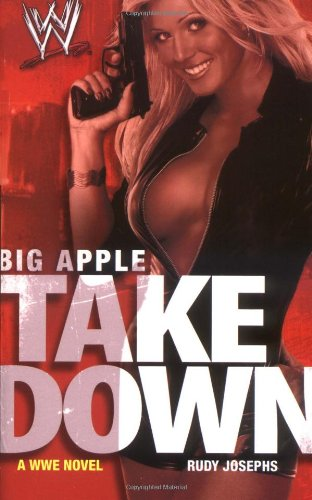 9781416510895: Big Apple Takedown (WWE)