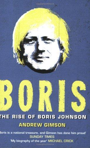 9781416511229: Boris: The Rise of Boris Johnson