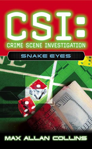 Snake Eyes (CSI): Max Allan Collins