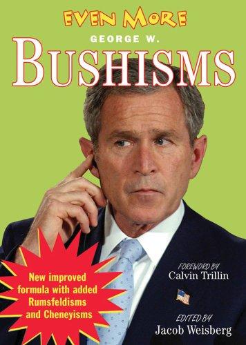 Even More Bushisms: Pocket Books